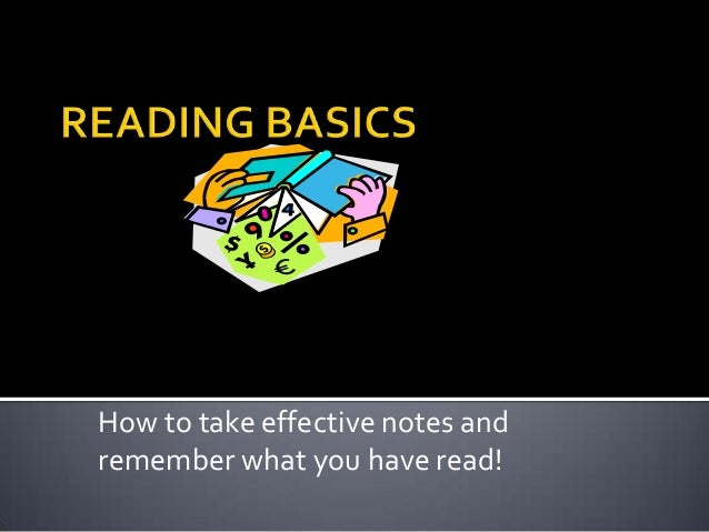 How to take effective notes and remember what you have read!