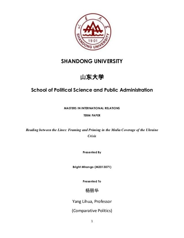 1 SHANDONG UNIVERSITY 山东大学 School of Political Science and Public Administration MASTERS IN INTERNATIONAL RELATIONS TERM P...