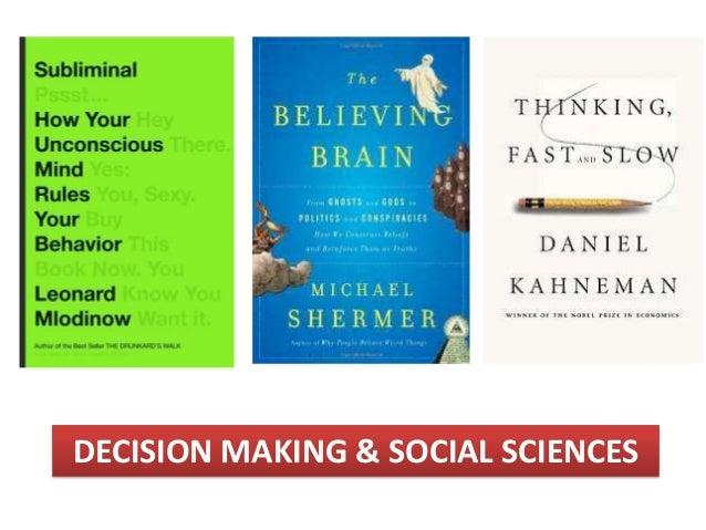 DECISION MAKING & SOCIAL SCIENCES