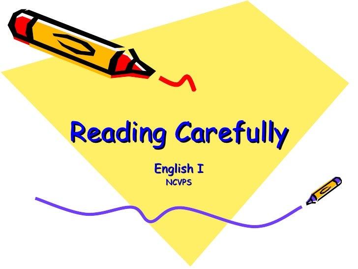 Reading Carefully English I NCVPS