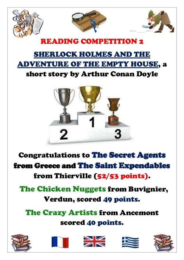 READING COMPETITION 2 SHERLOCK HOLMES AND THE ADVENTURE OF THE EMPTY HOUSE, a short story by Arthur Conan Doyle  Congratul...