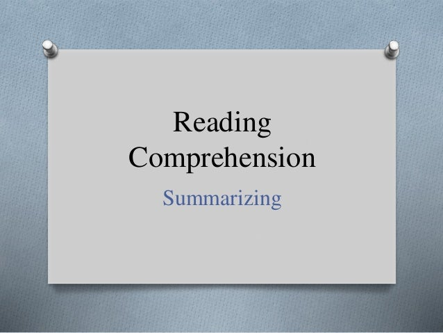 Reading Comprehension Summarizing