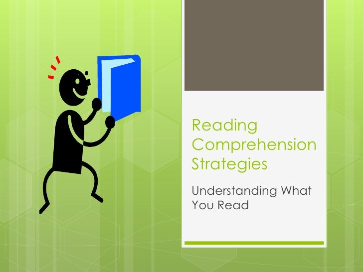 ReadingComprehensionStrategiesUnderstanding WhatYou Read
