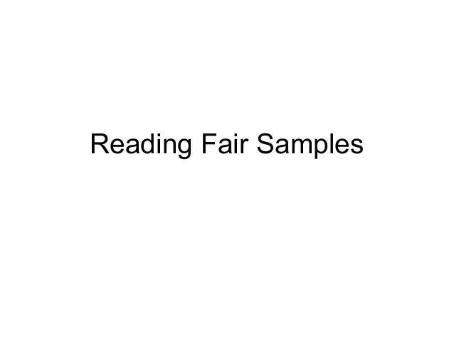 Reading Fair Samples