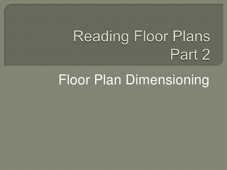 Reading floor plans