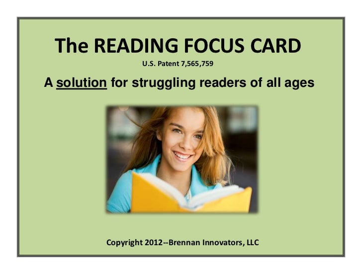 The READING FOCUS CARD                   U.S. Patent 7,565,759A solution for struggling readers of all ages          Copyr...