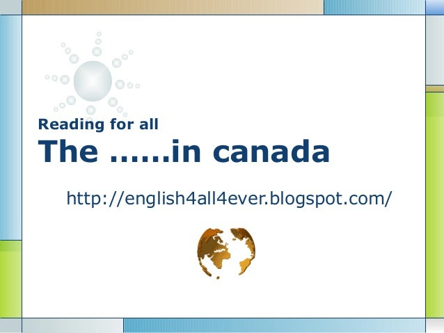 Reading for allThe ……in canada   http://english4all4ever.blogspot.com/
