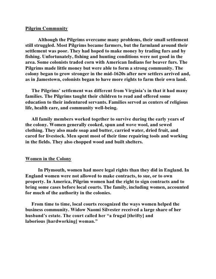 Pilgrim Community<br />Although the Pilgrims overcame many problems, their small settlement still struggled. Most Pilgrims...