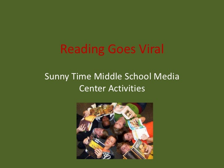 Reading Goes ViralSunny Time Middle School Media        Center Activities