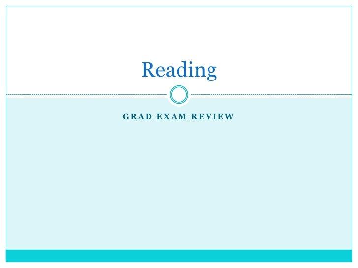 Grad Exam Review<br />Reading <br />