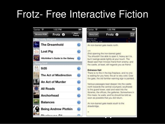Frotz- Free Interactive Fiction       Voicethread App