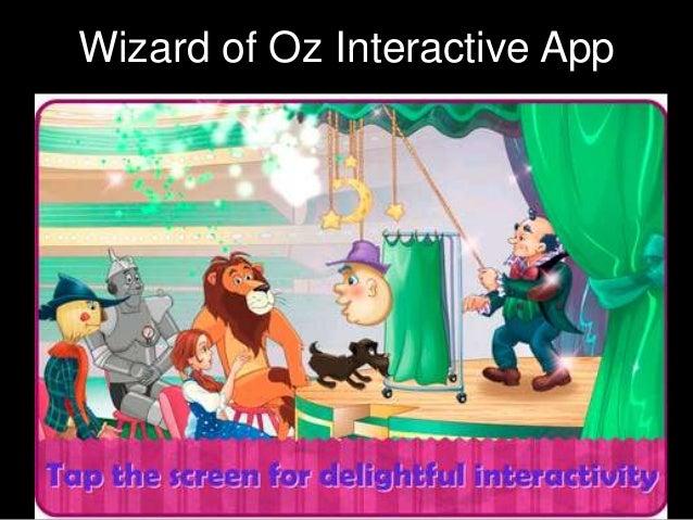Wizard of Oz Interactive App