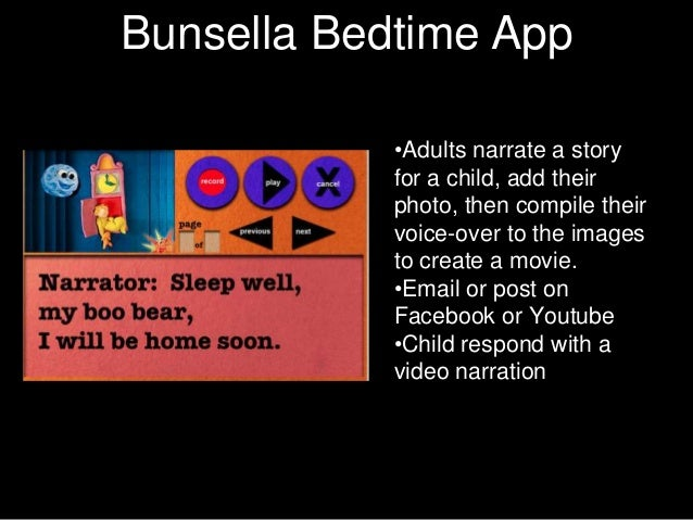 CharacterBunsella Bedtime App          Texts            •Adults narrate a story            for a child, add their         ...