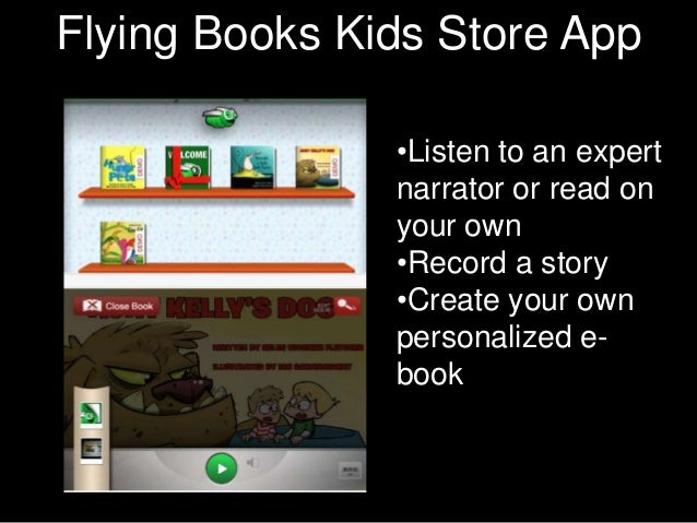 Flying Books Character App             Kids Store             Texts               •Listen to an expert               narra...