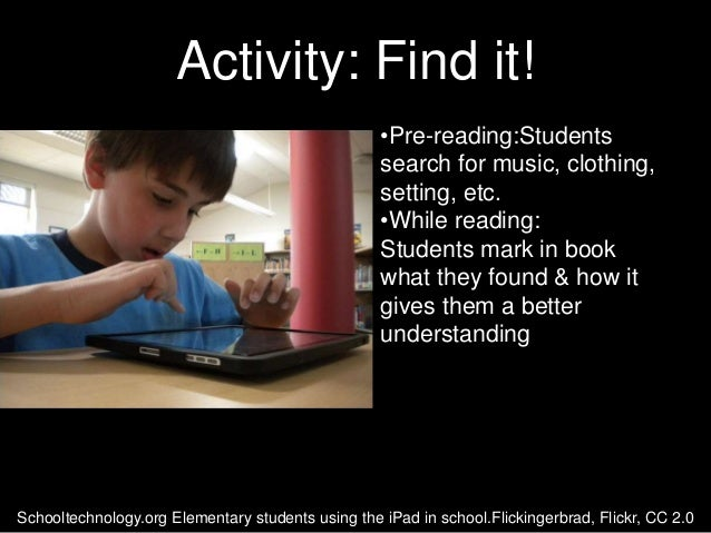 Activity: Find it!                                                   •Pre-reading:Students                                ...