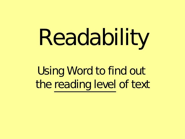 Readability Using Word to find out  the  reading level  of text