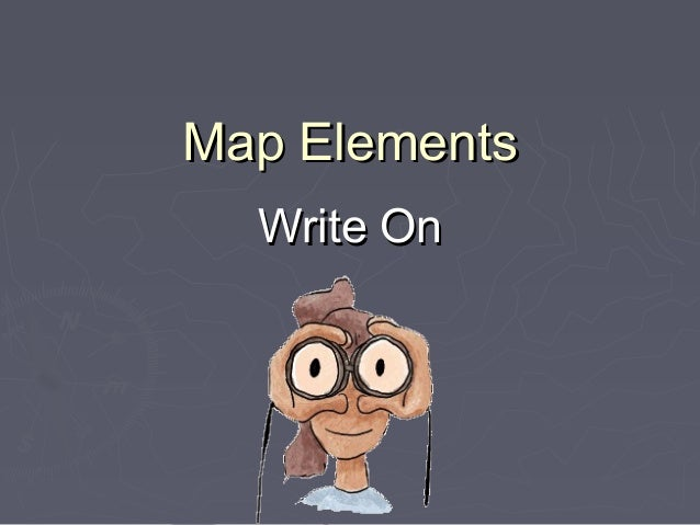 Map Elements  Write On