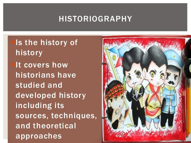 Is the history of history It covers how historians have studied and developed history including its sources, techniques,...