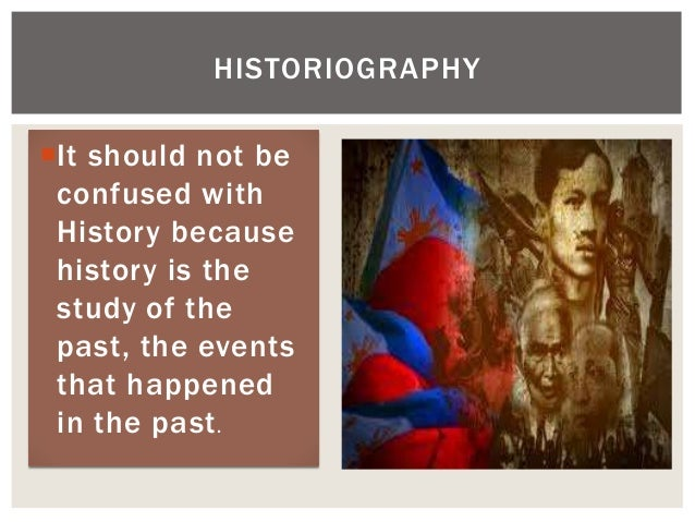 It should not be confused with History because history is the study of the past, the events that happened in the past. HI...