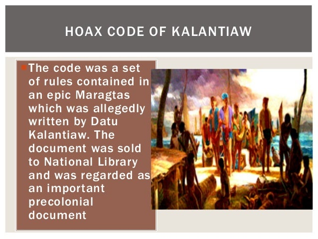 The code was a set of rules contained in an epic Maragtas which was allegedly written by Datu Kalantiaw. The document was...