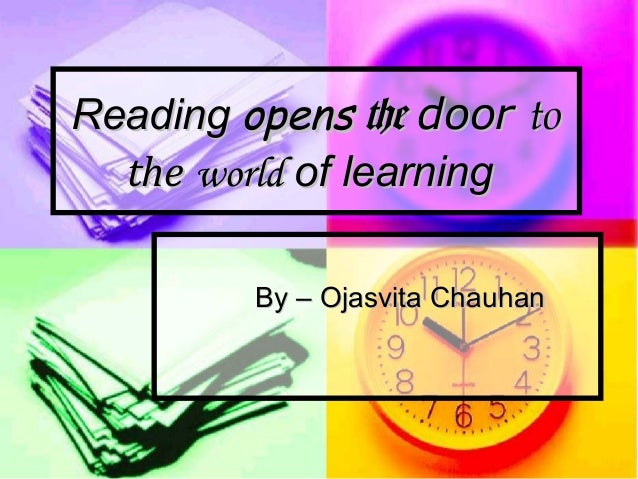 reading opens the door to the world of learning by ojasvita chauhan