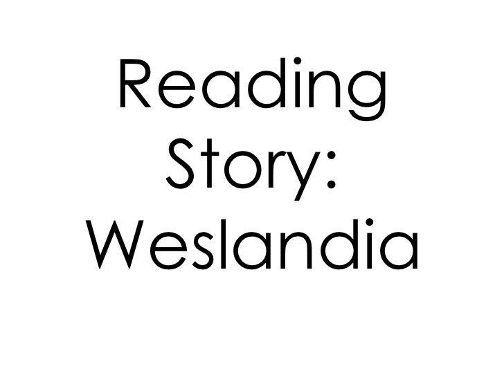 ReadingStory: Weslandia<br />