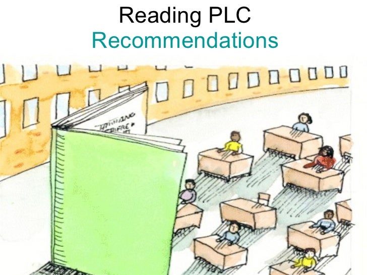 Reading PLC Recommendations