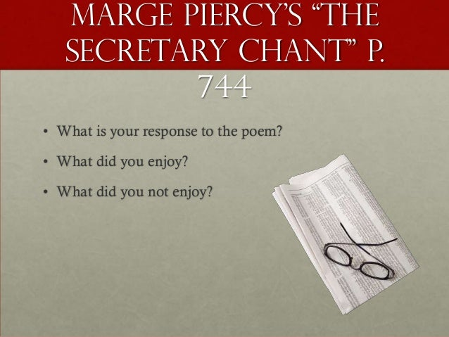 The Secretary Chant - Poem by Marge Piercy