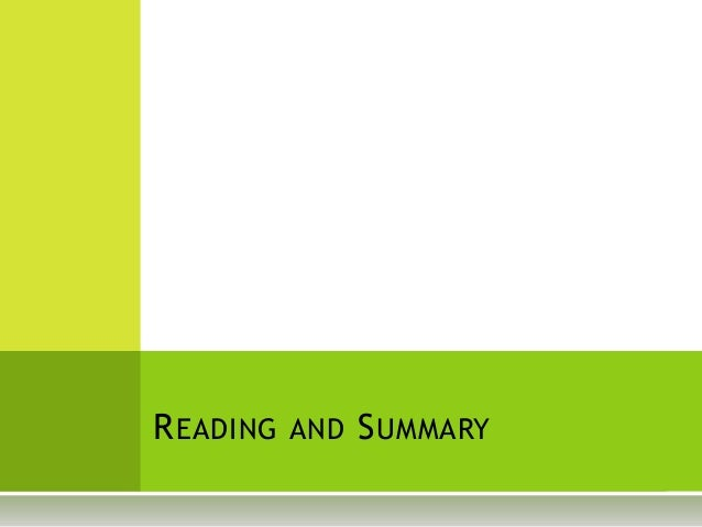 READING AND SUMMARY