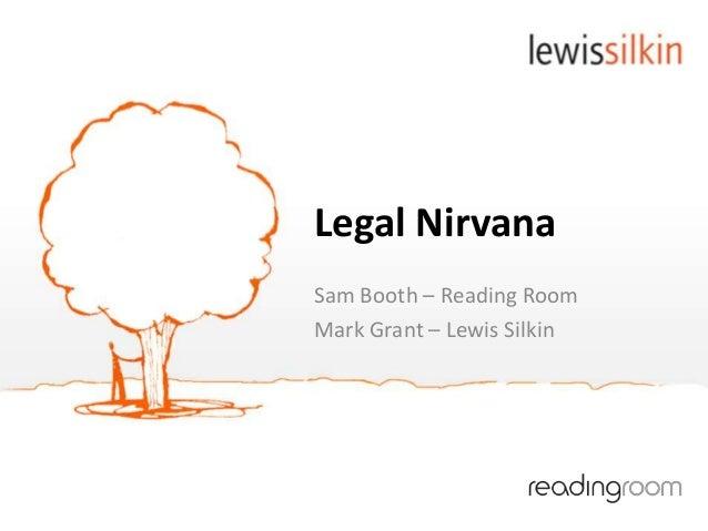 Legal NirvanaSam Booth – Reading RoomMark Grant – Lewis Silkin