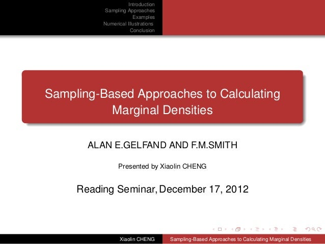 Introduction          Sampling Approaches                       Examples          Numerical Illustrations                 ...