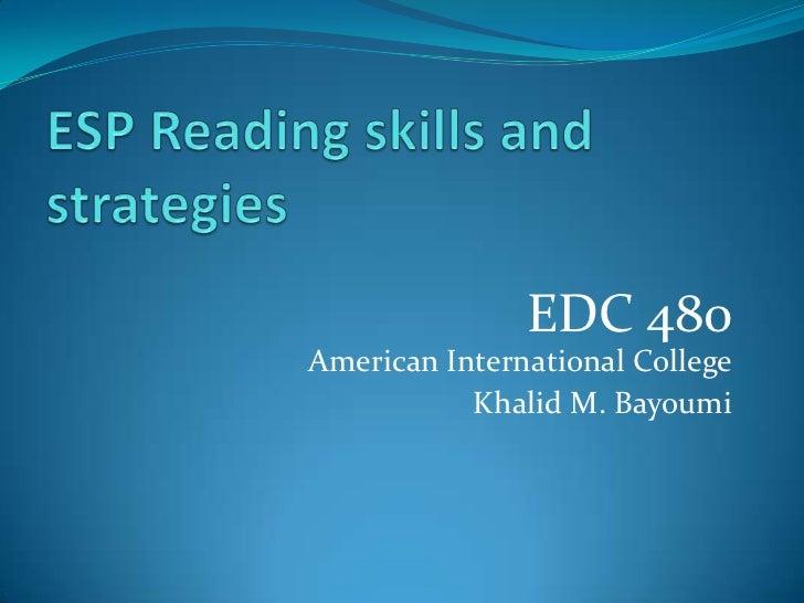 EDC 480American International College           Khalid M. Bayoumi