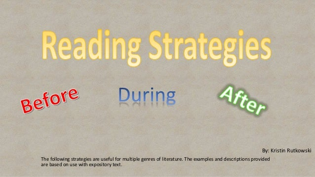 The following strategies are useful for multiple genres of literature. The examples and descriptions provided are based on...