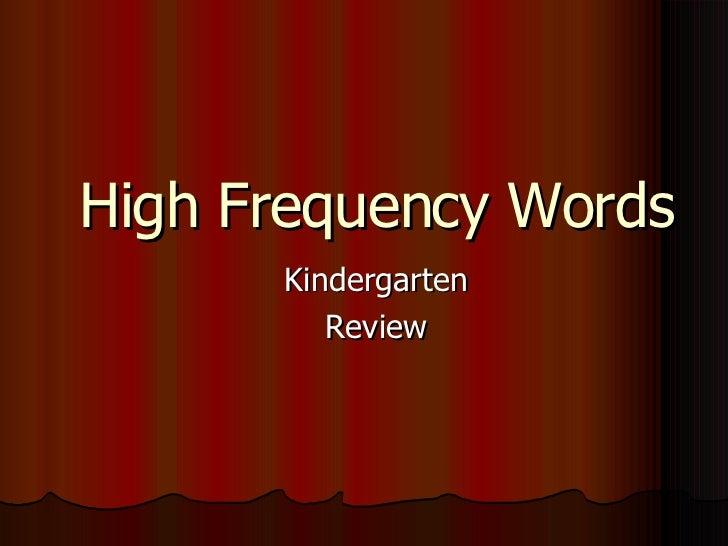High Frequency Words Kindergarten Review