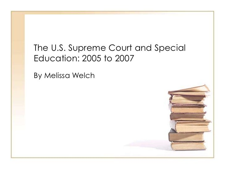 Special Education Case At Supreme Court >> Readings U S Supreme Court Cases In Special Education