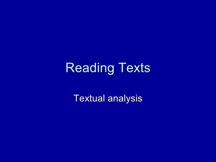Reading Texts Textual analysis