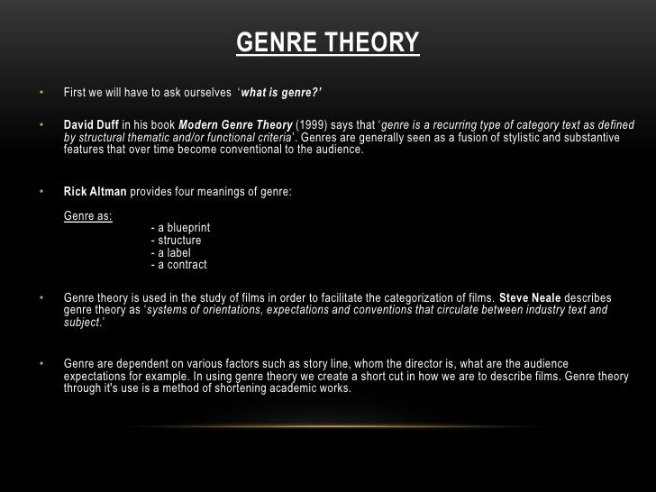 How Useful Genre Theory Is As A Method Of Film Analysis In Relation T
