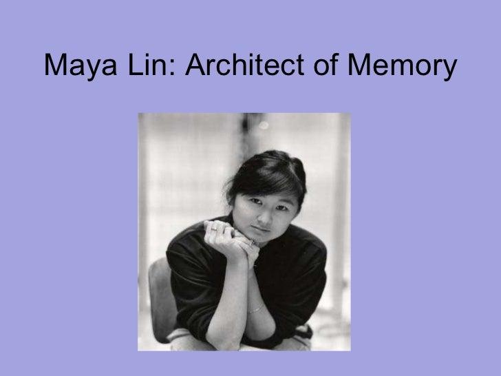 Maya Lin: Architect of Memory