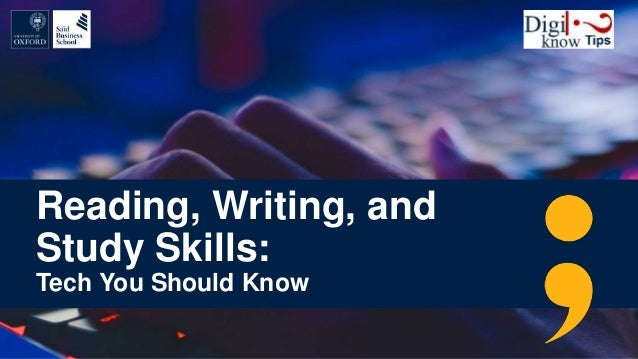 Reading, Writing, and Study Skills: Tech You Should Know