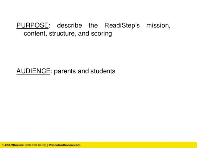 PURPOSE: describe the ReadiStep's mission, content, structure, and scoring AUDIENCE: parents and students
