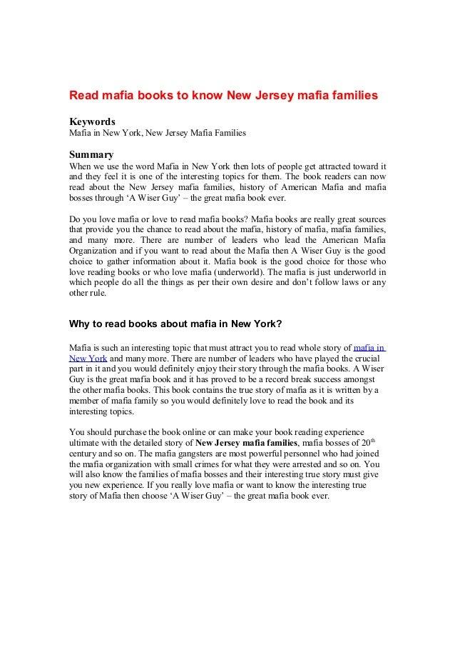 Read mafia books to know New Jersey mafia families Keywords Mafia in New York, New Jersey Mafia Families Summary When we u...