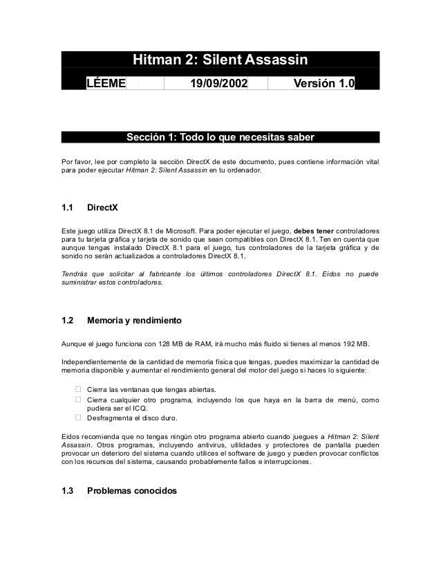 Hitman 2: Silent Assassin LÉEME 19/09/2002 Versión 1.0 Sección 1: Todo lo que necesitas saber Por favor, lee por completo ...