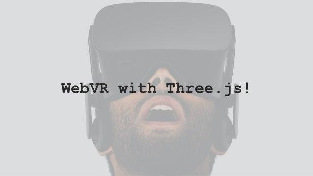 WebVR with Three.js!