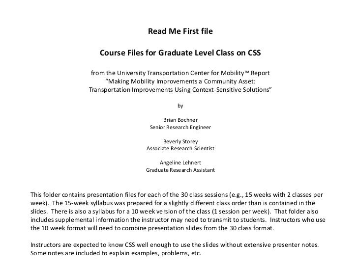Read Me First file                         Course Files for Graduate Level Class on CSS                      from the Univ...