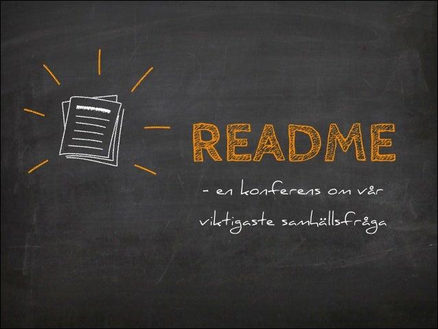 README - en konferens om vår viktigaste samhällsfråga
