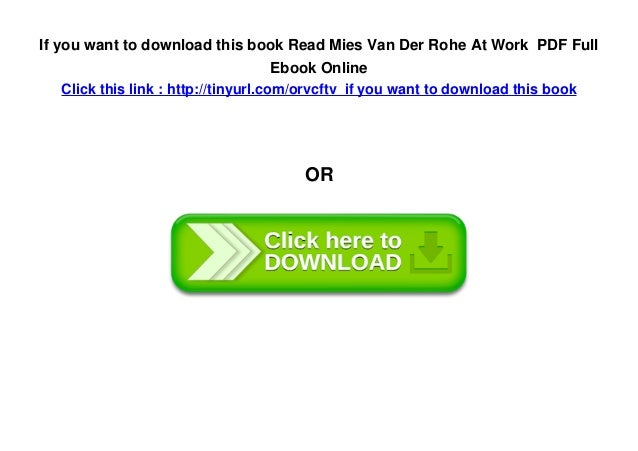 Read Mies Van Der Rohe At Work PDF Full Ebook Online