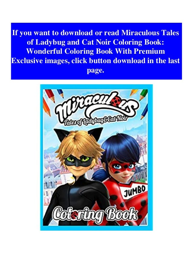 Read Miraculous Tales Of Ladybug And Cat Noir Coloring Book Wonderful…