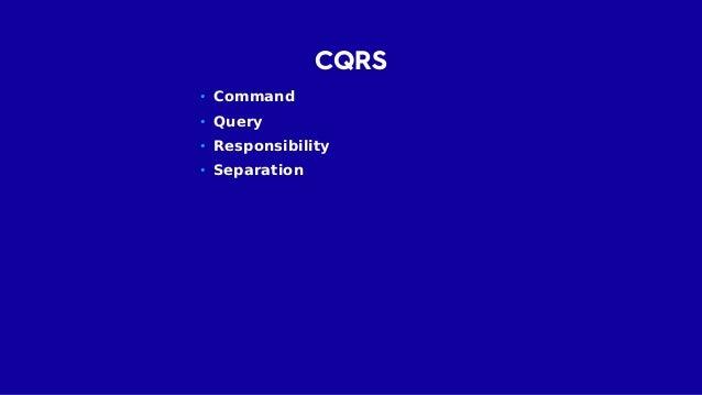 CQRS • Oddělení čtecích a zápisových zodpovědností