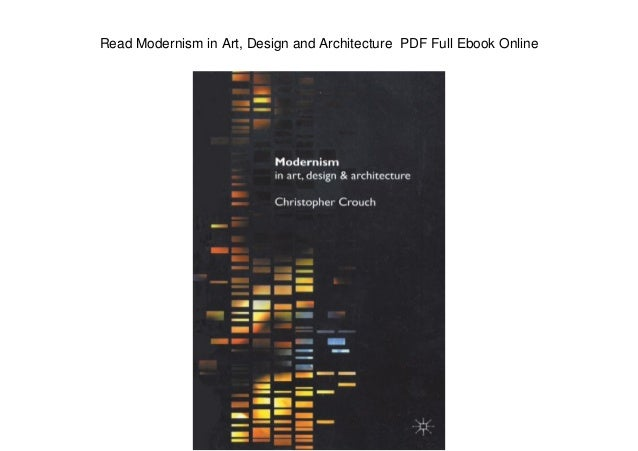 Read modernism in art design and architecture pdf full ebook online fandeluxe Image collections