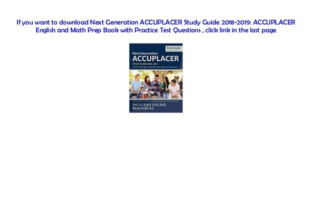 PDF Next Generation ACCUPLACER Study Guide 2018-2019 ...